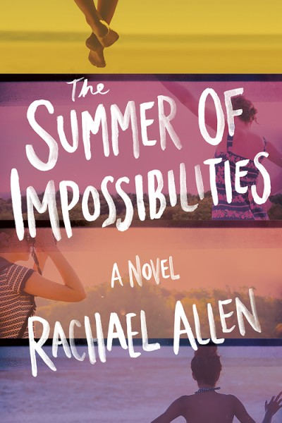 The Summer Of Impossibilities cover art